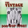 The Vintage Doo Wop Story
