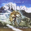 Sacred Chants Of Shiva - Craig Pruess And The Singers Of The Art Of Living