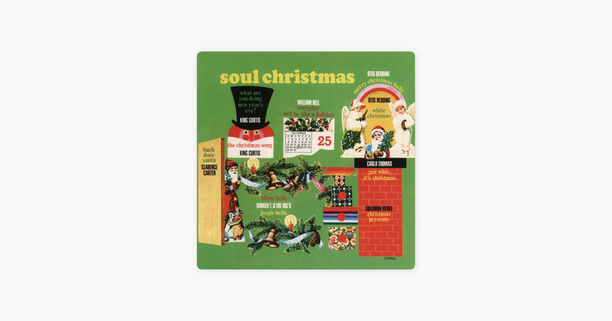 soul christmas by various artists on apple music - Otis Redding Christmas