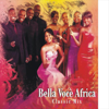 Classic Mix (CD Album) - Bella Vocè Africa