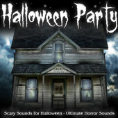 Halloween Party (Scary Sounds for Halloween)