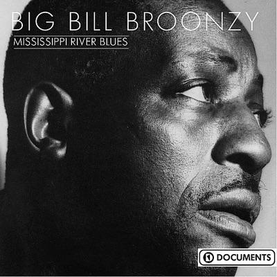 Mississippi River Blues - Big Bill Broonzy