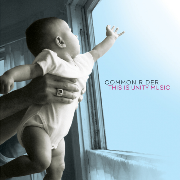 This Is Unity Music by Common Rider on iTunes
