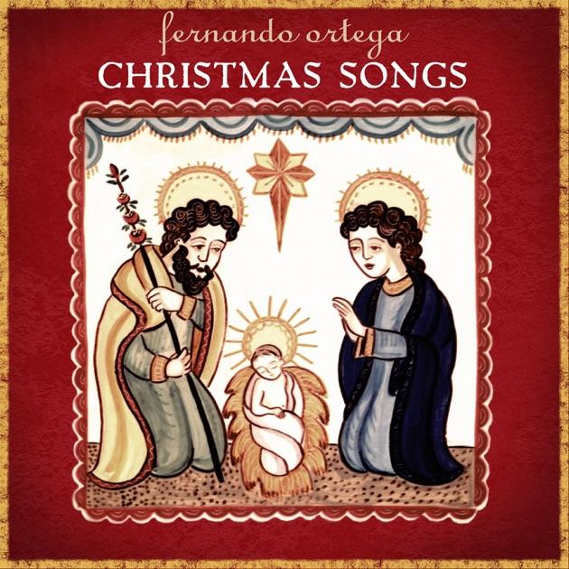 Christmas Songs by Fernando Ortega on Apple Music