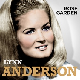 Rose Garden By Lynn Anderson On Apple Music