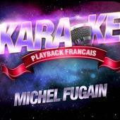 Où S'en Vont ? — Karaoké Avec Chant Témoin — Rendu Célèbre Par Michel Fugain