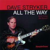 Dave Stryker - All The Way