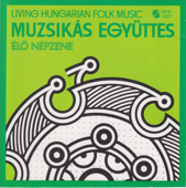 Élõ népzene - Living Hungarian Folkmusic