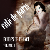 Café De Paris  Echoes Of France, Vol. 1-Various Artists