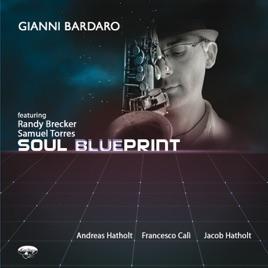 Soul blueprint di gianni bardaro su apple music malvernweather Image collections