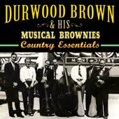 Durwood Brown - Long, Long Ago