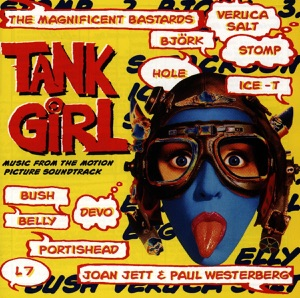 Tank Girl Soundtrack (Music from the Motion Picture Soundtrack)