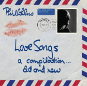 Love Songs - Phil Collins - Phil Collins