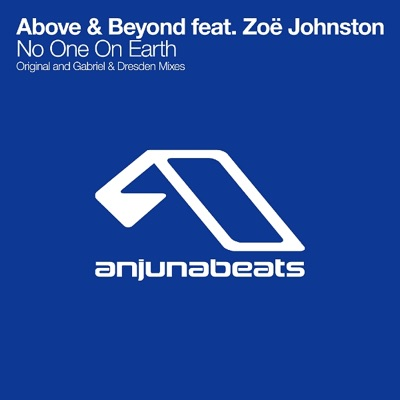 No One On Earth (feat. Zoë Johnston) - Single - Above & Beyond