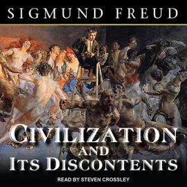 Civilization and Its Discontents (Unabridged) audiobook