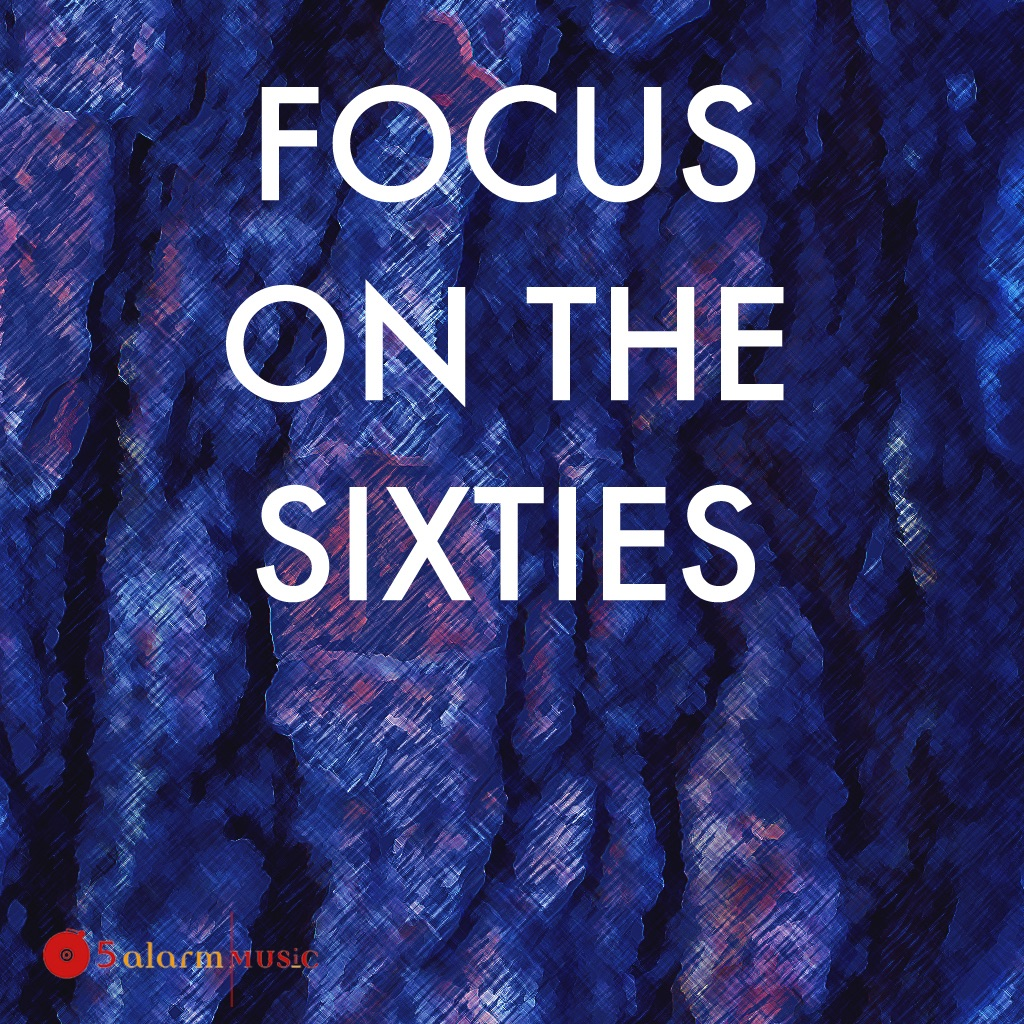 Focus On the Sixties