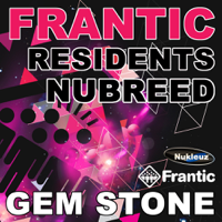 Frantic Residents Nubreed (Mixed By Gem Stone)