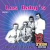 Los Baby's: 12 Grandes Exitos, Vol. 1