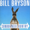 Bill Bryson - In a Sunburned Country (Unabridged)  artwork