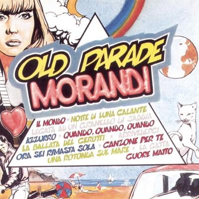 Old Parade - Gianni Morandi