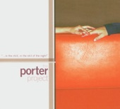 The Porter Project - Love for Sale
