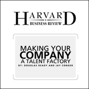 Make Your Company a Talent Factory (Harvard Business Review)