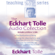Eckhart Tolle - The Eckhart Tolle Audio Collection (Unabridged)
