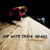 Off With Their Heads - I Just Want You to Know