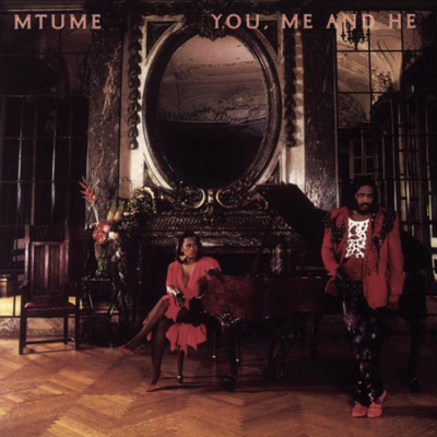 You, Me and He - Mtume song