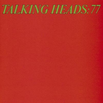 Talking Heads: 77 - Talking Heads
