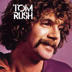 Tom Rush - These Days