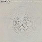 Terry Riley - Descending Moonshine Dervishes