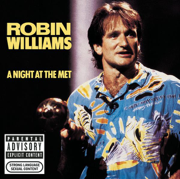 A Night At the Met (Live) - Robin Williams - Robin Williams