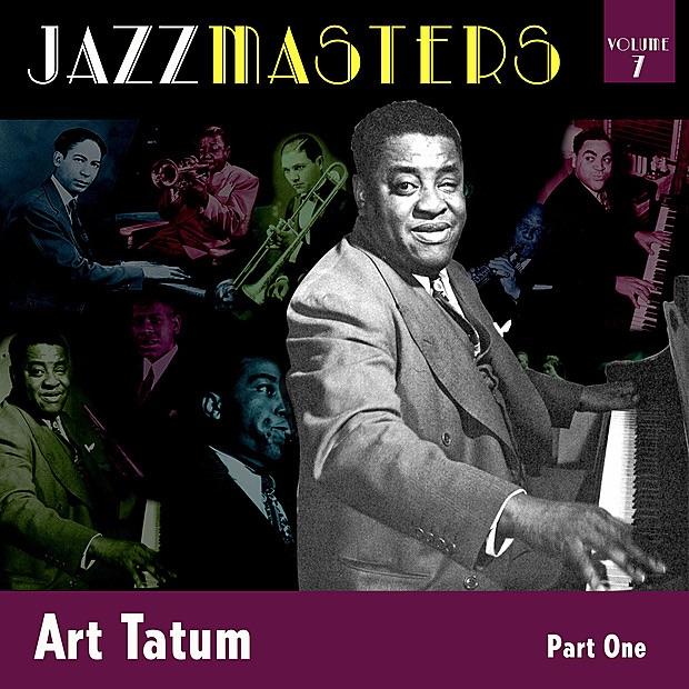 Jazzmasters Vol 7 - Art Tatum - Part 1