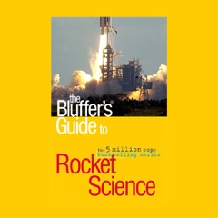 The Bluffer's Guide to Rocket Science (Unabridged)