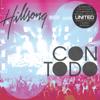 Con Todo (En Vivo) - Hillsong en Español