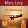 Marc Levy - Le premier jour (Keira et Adrian 1)