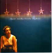 Kate Rusby - Who Will Sing Me Lullabies