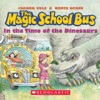 The Magic School Bus: In the Time of Dinosaurs (Unabridged)