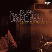 Christian Prommer's Drumlesson - Can You Feel It