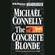 The Concrete Blonde: Harry Bosch Series, Book 3 (Unabridged)