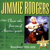 Jimmie Rodgers - I've Ranged, I've Roamed, I've Traveled (McWilliams/Rodgers)