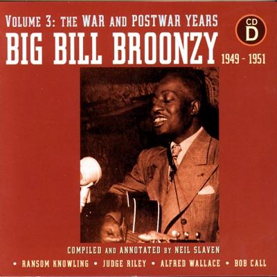 Volume 3: The War and Postwar Years 1949 - 1951 - Big Bill Broonzy