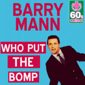 Who Put The Bomp (Digitally Remastered)-Barry Mann
