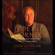 The Poets' Corner: The One-and-Only Poetry Book for the Whole Family (Unabridged) [Unabridged]