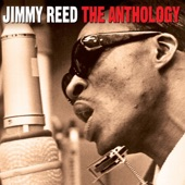 Jimmy Reed - You're Something Else