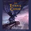 Rick Riordan - The Titan's Curse: Percy Jackson and the Olympians, Book 3 (Unabridged)  artwork