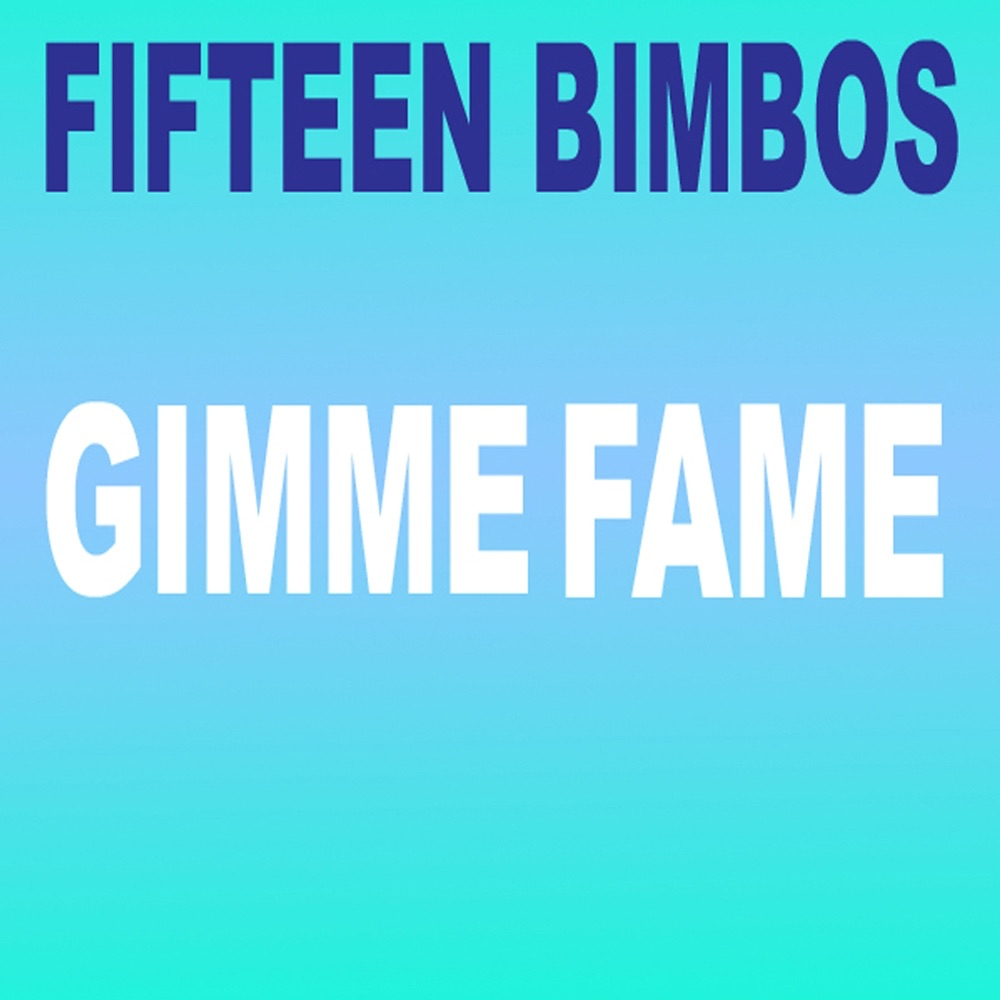Gimme Fame - EP