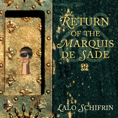Return of the Marquis de Sade - Lalo Schifrin