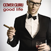 Good Life (Cover) [As Originally Performed By OneRepublic]